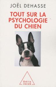 Tout sur la psychologie du chien par Joël Dehasse